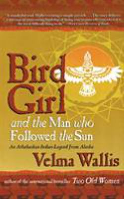 Bird Girl and the Man Who Followed the Sun 9780060977283