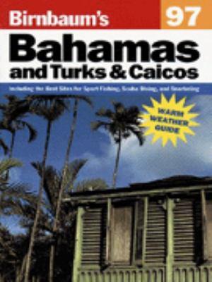 Birnbaum's Bahamas and Turks and Caicos 1997