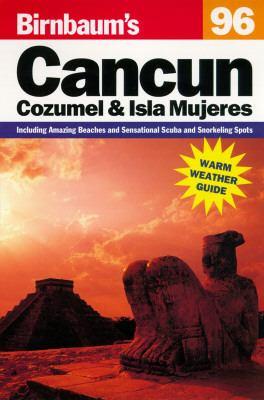 Birnbaum's Cancun, and Cozumel 96
