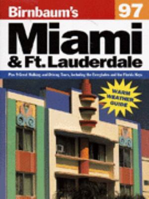 Birnbaum's Miami and Ft. Lauderdale 1997
