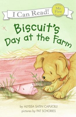 Biscuit's Day at the Farm 9780060741693
