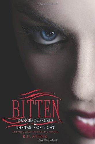 Bitten: Dangerous Girls & the Taste of Night