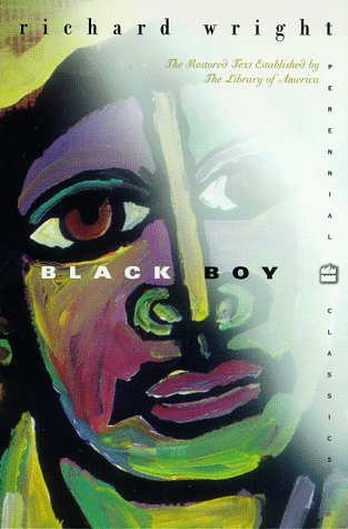 Black Boy: American Hunger a Record of Childhood and Youth 9780060929787