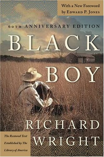 Black Boy: (American Hunger) a Record of Childhood and Youth
