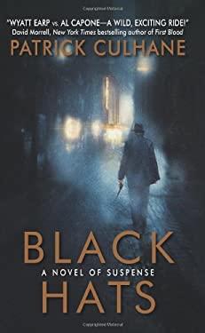 Black Hats: A Novel of Suspense