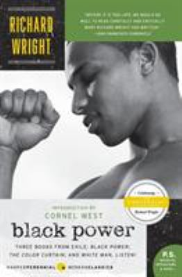 Black Power: Three Books from Exile: Black Power/The Color Curtain/And White, Man, Listen!
