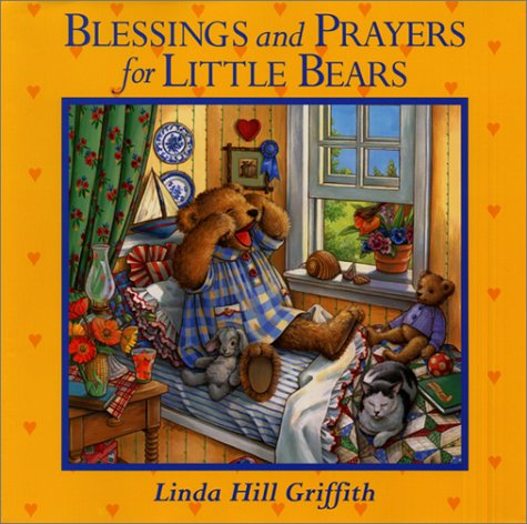 Blessings and Prayers for Little Bears