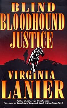 Blind Bloodhound Justice