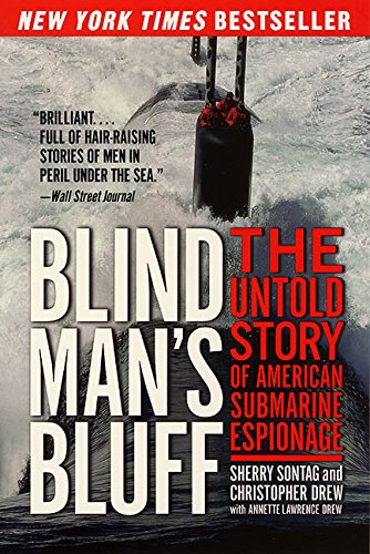 Blind Man's Bluff: The Untold Story of American Submarine Espionage 9780060977719