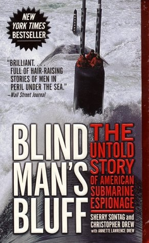 Blind Man's Bluff: The Untold Story of American Submarine Espionage 9780061030048