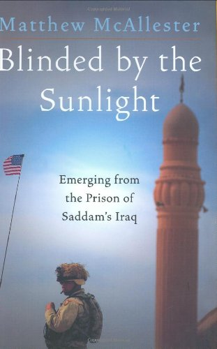 Blinded by the Sunlight: Emerging from the Prison of Saddam's Iraq