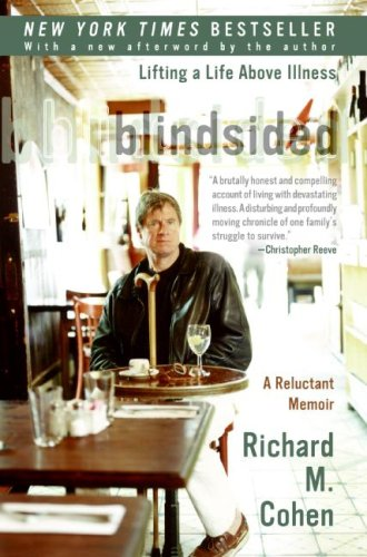 Blindsided: Lifting a Life Above Illness: A Reluctant Memoir 9780060014100