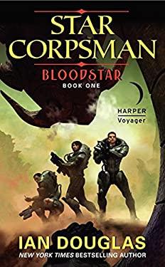 Bloodstar: Star Corpsman: Book One