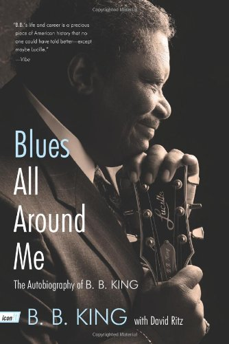 Blues All Around Me: The Autobiography of B. B. King 9780062061034