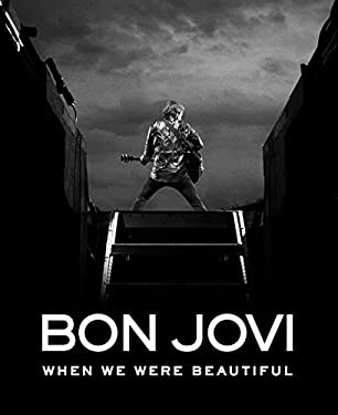Bon Jovi: When We Were Beautiful 9780061864155