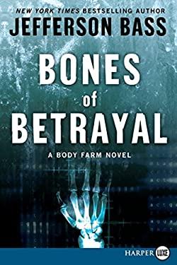 Bones of Betrayal
