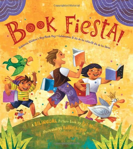 Book Fiesta!: Celebrate Children's Day/Book Day / Celebremos El Dia de Los Ninos/El Dia de Los Libros 9780061288777