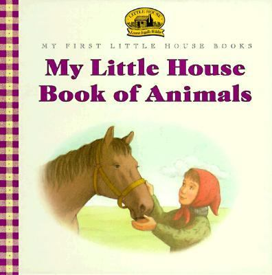 Book of Animals: Adapted from the Little House Books by Laura Ingalls Wilder