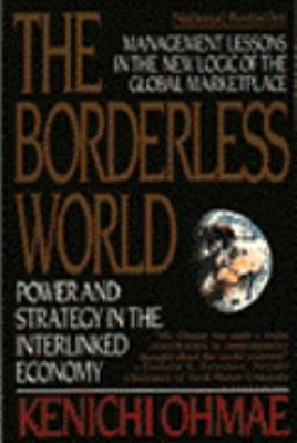 Borderless World: Power and Strategy in the Interlinked Economy
