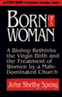 Born of a Woman Study Guide