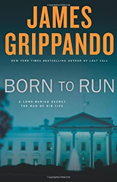 Born to Run: A Novel of Suspense