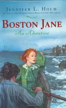 Boston Jane: An Adventure