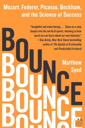 Bounce: Mozart, Federer, Picasso, Beckham, and the Science of Success 9780061723766