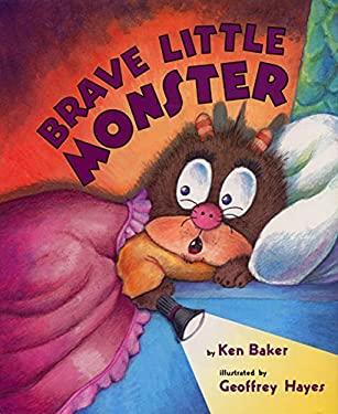 Brave Little Monster 9780060286989