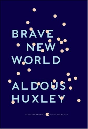 "Brave New World: With the Essay ""Brave New World Revisited"""