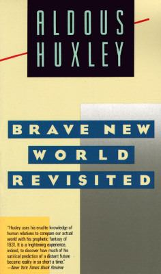 Brave New World, Revisited
