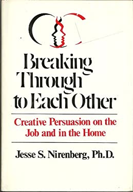 Breaking Through to Each Other