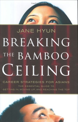 Breaking the Bamboo Ceiling