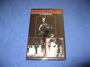Brendan Behan: An Annotated Bibliography of Criticism