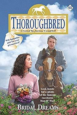 Thoroughbred #65: Bridal Dreams