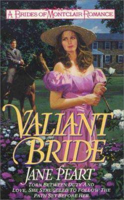 Brides of Montclair #01: Valiant Bride