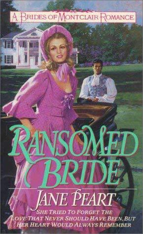 Brides of Montclair #02: Ransomed Bride