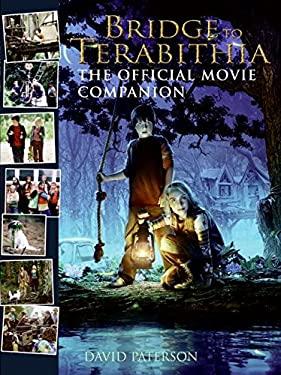 Bridge to Terabithia: The Official Movie Companion
