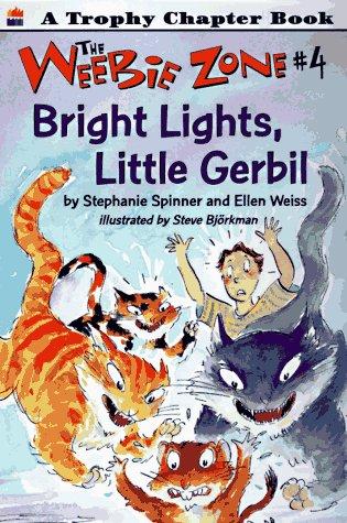 Bright Lights, Little Gerbil