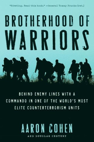 Brotherhood of Warriors: Behind Enemy Lines with a Commando in One of the World's Most Elite Counterterrorism Units 9780061236167