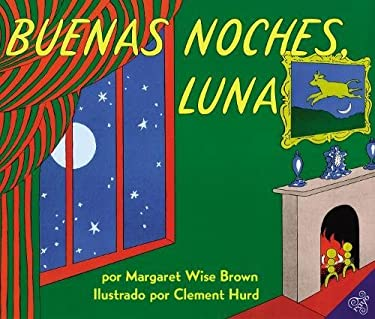 Buenas Noches, Luna = Goodnight, Moon 9780060262143
