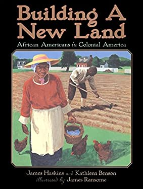 Building a New Land: African Americans in Colonial America