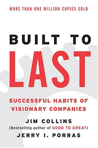 Built to Last: Successful Habits of Visionary Companies 9780060516406