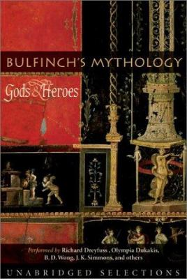 Bulfinch's Mythology: Gods and Heroes: Bulfinch's Mythology: Gods and Heroes 9780060533243