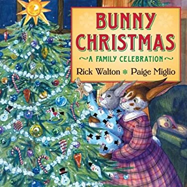 Bunny Christmas: A Family Celebration