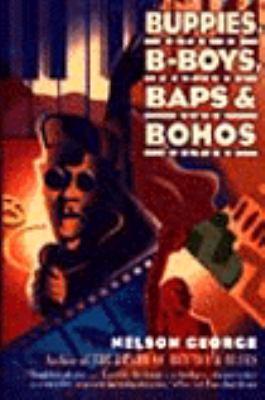 Buppies, B-Boys, Baps and Bohos