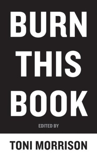 Burn This Book: Pen Writers Speak Out on the Power of the Word 9780061774003