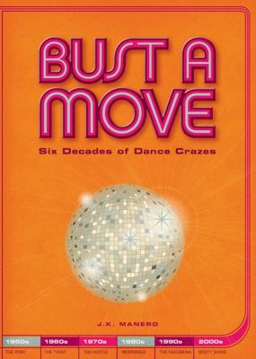 Bust a Move: Six Decades of Dance Crazes