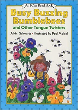 Busy Buzzing Bumblebees and Other Tongue Twisters