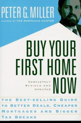 Buy Your First Home Now
