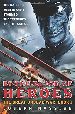 By the Blood of Heroes: The Great Undead War: Book I 9780062048752